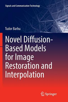 Novel Diffusion-Based Models for Image Restoration and Interpolation-cover