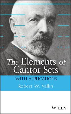 The Elements of Cantor Sets: With Applications