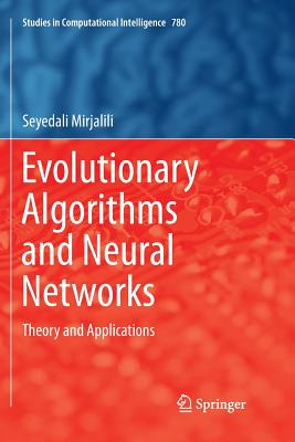 Evolutionary Algorithms and Neural Networks: Theory and Applications-cover