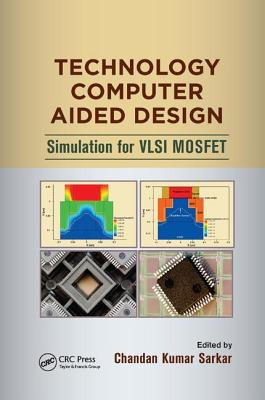 Technology Computer Aided Design: Simulation for VLSI Mosfet-cover