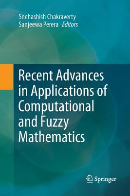 Recent Advances in Applications of Computational and Fuzzy Mathematics-cover