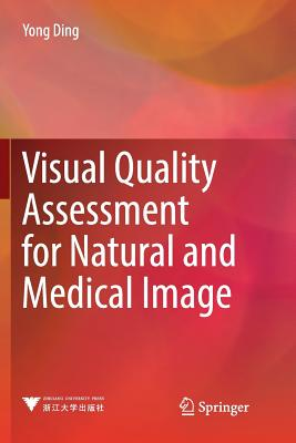 Visual Quality Assessment for Natural and Medical Image-cover