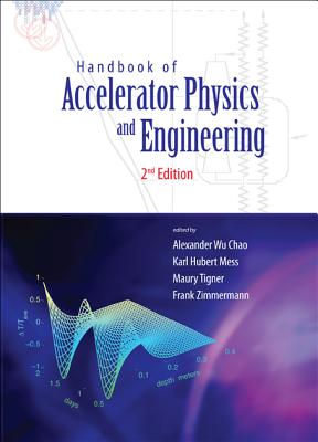Handbook of Accelerator Physics and Engineering (2nd Edition) (Hardcover)-cover