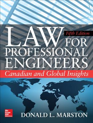 Law for Professional Engineers: Canadian and Global Insights, Fifth Edition-cover