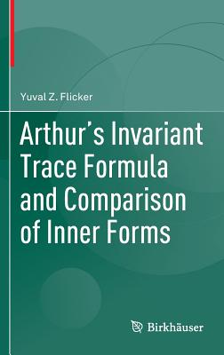 Arthur's Invariant Trace Formula and Comparison of Inner Forms-cover