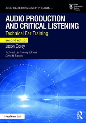 Audio Production and Critical Listening: Technical Ear Training-cover