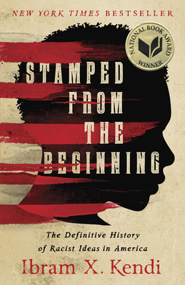 Stamped from the Beginning: The Definitive History of Racist Ideas in America-cover