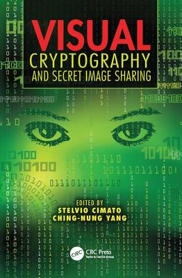 Visual Cryptography and Secret Image Sharing-cover