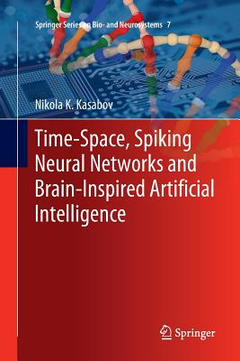 Time-Space, Spiking Neural Networks and Brain-Inspired Artificial Intelligence-cover