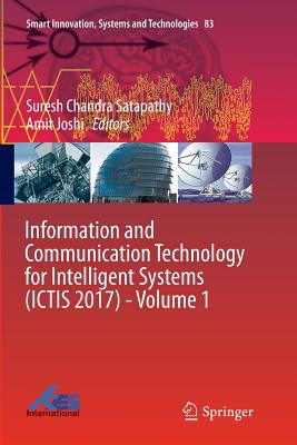 Information and Communication Technology for Intelligent Systems (Ictis 2017) - Volume 1-cover