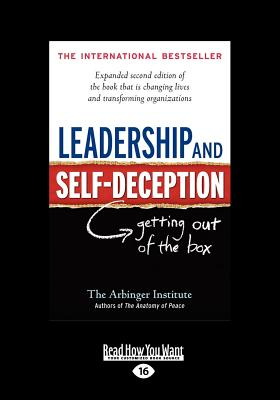 Leadership And Self-Deception: Getting Out of the Box (Large Print), 16/e-cover