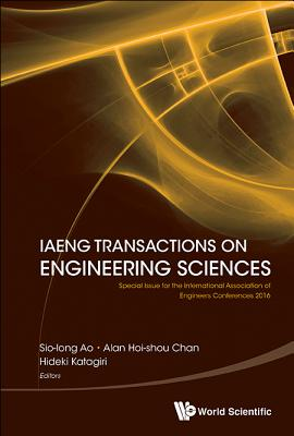 Iaeng Transactions on Engineering Sciences: Special Issue for the International Association of Engineers Conferences 2016-cover