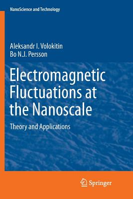 Electromagnetic Fluctuations at the Nanoscale: Theory and Applications-cover