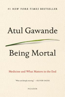 Being Mortal: Medicine and What Matters in the End-cover