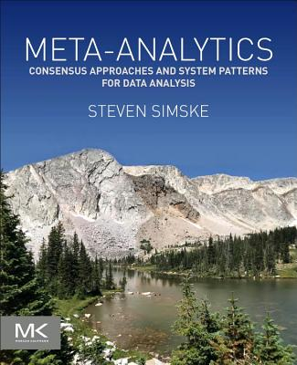 Meta-Analytics: Consensus Approaches and System Patterns for Data Analysis-cover