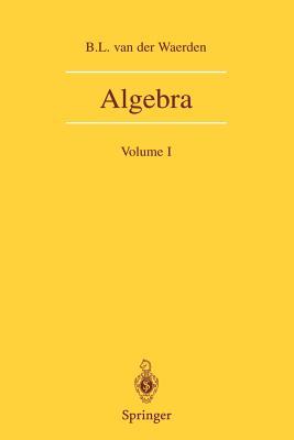 Algebra: Volume I