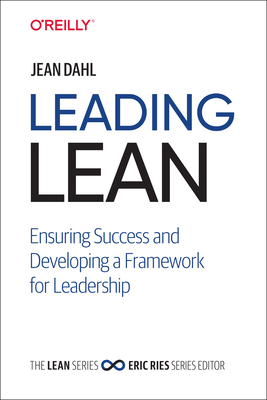 Leading Lean: Ensuring Success and Developing a Framework for Leadership-cover