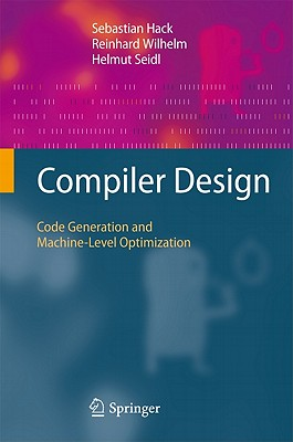 Compiler Design: Code Generation and Machine-Level Optimization-cover