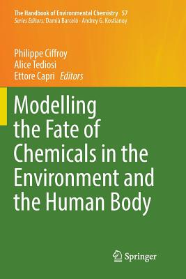 Modelling the Fate of Chemicals in the Environment and the Human Body-cover