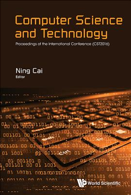 Computer Science and Technology: Proceedings of the International Conference (CST2016)-cover