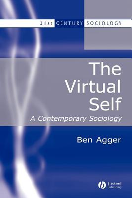 The Virtual Self: A Contemporary Sociology-cover