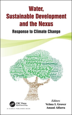 Water, Sustainable Development and the Nexus: Response to Climate Change-cover
