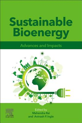 Sustainable Bioenergy: Advances and Impacts-cover