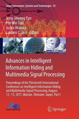 Advances in Intelligent Information Hiding and Multimedia Signal Processing: Proceedings of the Thirteenth International Conference on Intelligent Inf-cover