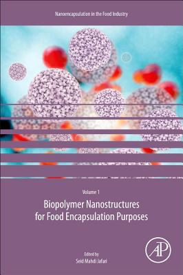 Biopolymer Nanostructures for Food Encapsulation Purposes-cover
