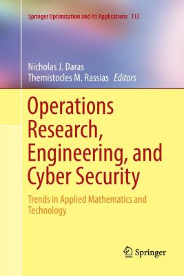 Operations Research, Engineering, and Cyber Security: Trends in Applied Mathematics and Technology-cover