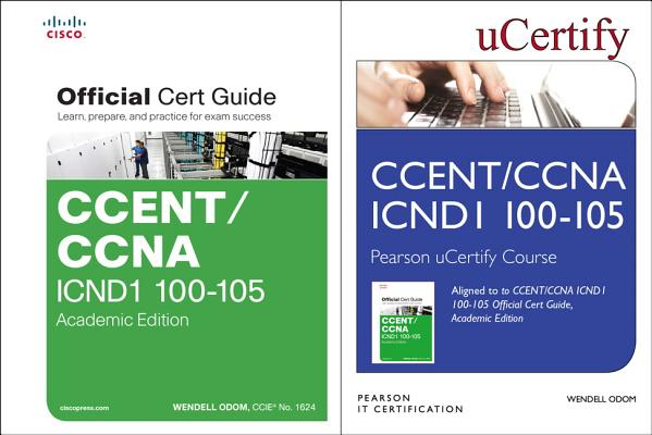 Ccent Icnd1 100-105 Pearson Ucertify Course and Textbook Academic Edition Bundle-cover