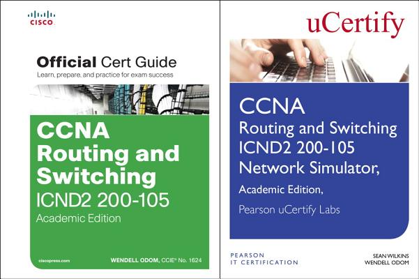 CCNA Routing and Switching Icnd2 200-105 Official Cert Guide and Pearson Ucertify Network Simulator Academic Edition Bundle-cover