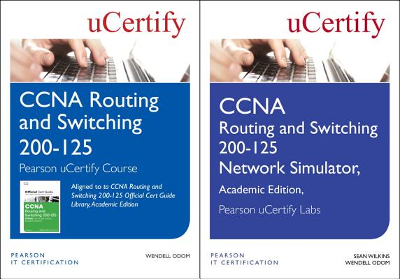 CCNA Routing and Switching 200-125 Pearson Ucertify Course and Network Simulator Academic Edition Bundle-cover