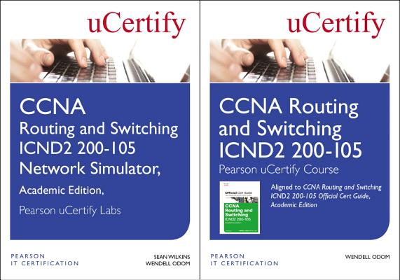 CCNA Routing and Switching Icnd2 200-105 Pearson Ucertify Course and Network Simulator Academic Edition Bundle-cover