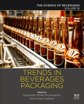 Trends in Beverage Packaging: Volume 16: The Science of Beverages-cover