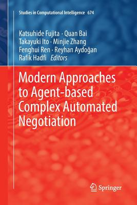 Modern Approaches to Agent-Based Complex Automated Negotiation-cover