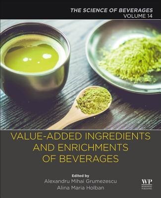 Value-Added Ingredients and Enrichments of Beverages: Volume 14: The Science of Beverages-cover