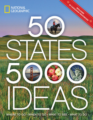 50 States, 5,000 Ideas: Where to Go, When to Go, What to See, What to Do-cover