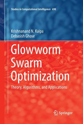 Glowworm Swarm Optimization: Theory, Algorithms, and Applications-cover