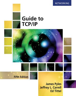 Guide to Tcp/IP: Ipv6 and Ipv4-cover