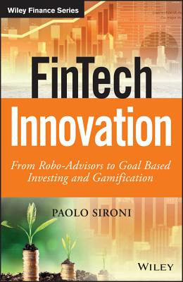 Fintech Innovation: From Robo-Advisors to Goal Based Investing and Gamification-cover
