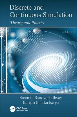 Discrete and Continuous Simulation: Theory and Practice-cover