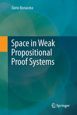 Space in Weak Propositional Proof Systems-cover