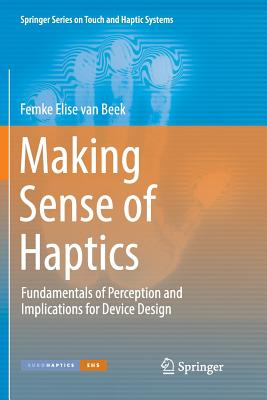 Making Sense of Haptics: Fundamentals of Perception and Implications for Device Design-cover