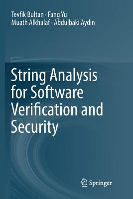 String Analysis for Software Verification and Security-cover