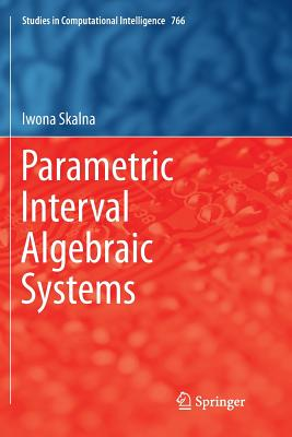 Parametric Interval Algebraic Systems