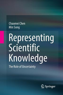 Representing Scientific Knowledge: The Role of Uncertainty-cover