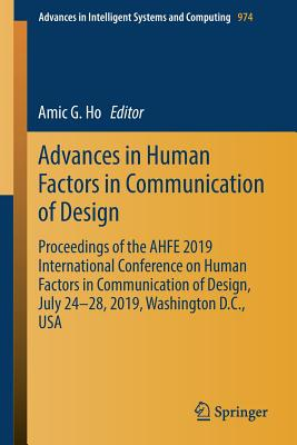 Advances in Human Factors in Communication of Design: Proceedings of the Ahfe 2019 International Conference on Human Factors in Communication of Desig-cover