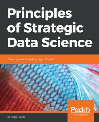 Principles of Strategic Data Science