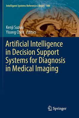 Artificial Intelligence in Decision Support Systems for Diagnosis in Medical Imaging-cover